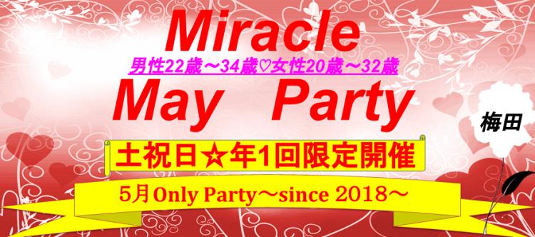 Miracle May Party