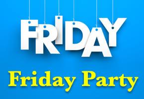 【プレミアムフライデー特別企画】Friday Party
